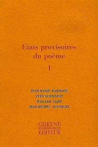 Etats provisoires du poème. Volume 1