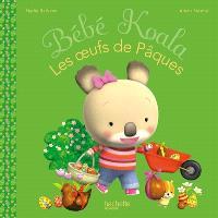 Bébé Koala. Volume 16, Les oeufs de Pâques