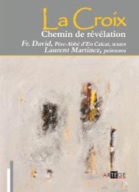 La croix, chemin de révélation : un chemin de croix à Saint-Sernin