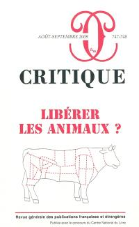 Critique. n° 747-748, Libérer les animaux ?