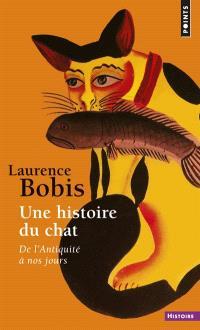 Une histoire du chat : de l'Antiquité à nos jours