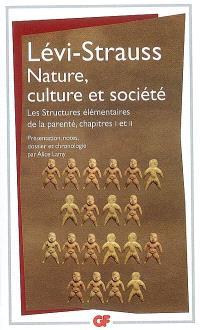 Nature, culture et société : Les structures élémentaires de la parenté, chapitres I et II