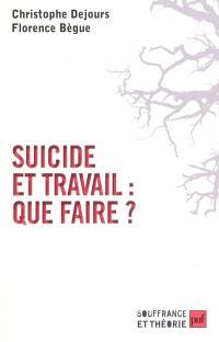 Suicide et travail, que faire ?