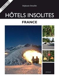 Hôtels insolites : France