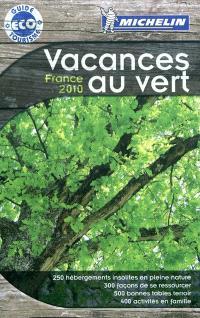 Vacances au vert, France 2010