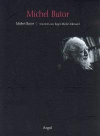 Michel Butor : rencontre avec Roger-Michel Allemand