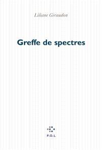 Greffe de spectres