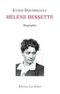 Hélène Bessette : biographie