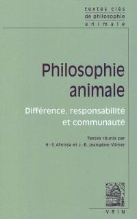 Philosophie animale : différence, responsabilité et communauté