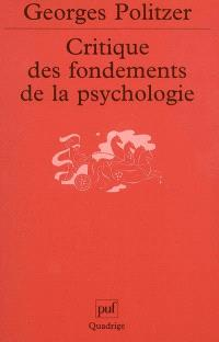 Critique des fondements de la psychologie : la psychologie et la psychanalyse