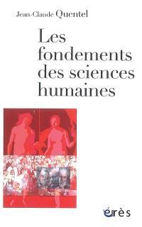 Les fondements des sciences humaines