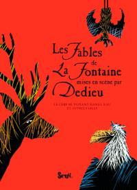 Les fables de La Fontaine mises en scène par Dedieu. Volume 3, Le cerf se voyant dans l'eau : et autres fables