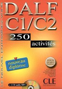 DALF C1-C2 : 250 activités