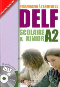 Préparation à l'examen du DELF A2, scolaire & junior