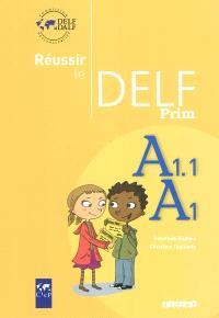 Réussir le DELF Prim, A1.1, A1