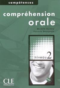 Compréhension orale : niveau 2