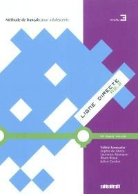 Ligne directe A2.2, niveau 3 : méthode de français pour adolescents