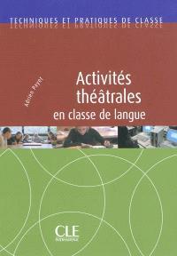 Activités théâtrales en classe de langue
