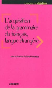 L'acquisition de la grammaire du français, langue étrangère