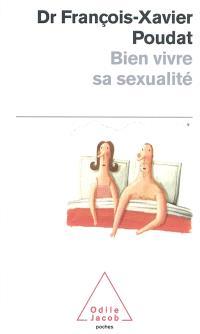 Bien vivre sa sexualité