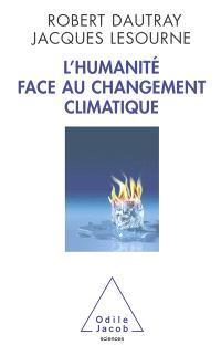 L'humanité face au changement climatique