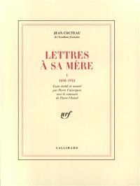 Lettres à sa mère. Volume 1, 1898-1918