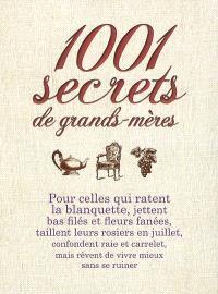 1.001 secrets de grands-mères : pour celles qui ratent la blanquette...