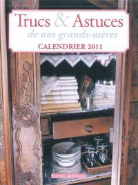 Trucs & astuces de nos grands-mères : calendrier 2011