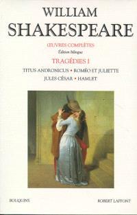 Oeuvres complètes, Tragédies. Volume 1