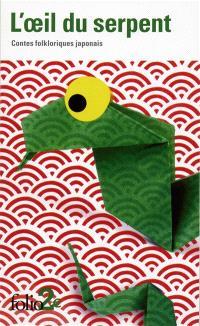 L'oeil du serpent : contes folkloriques japonais