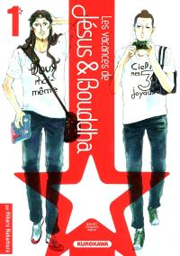 Les vacances de Jésus & Bouddha : saint young men. Volume 1