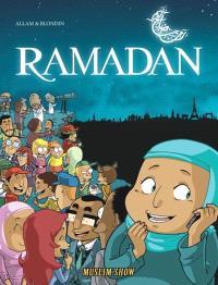Muslim'show. Volume 1, Le mois sacré du ramadan
