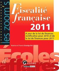 Fiscalité française 2011 : à jour de la loi de finances rectificative pour 2010 et de la loi de finances pour 2011