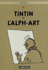 Les aventures de Tintin. Volume 24, Tintin et l'alph-art