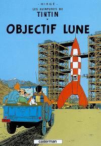 Les aventures de Tintin. Volume 16, Objectif Lune