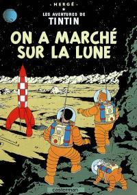 Les aventures de Tintin. Volume 17, On a marché sur la Lune