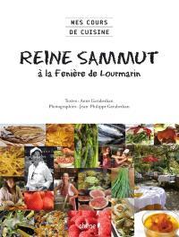 Reine Sammut à la Fenière de Lourmarin : mes cours de cuisine