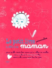 Le petit livre personnalisé à offrir à sa maman