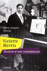 Violette Morris : histoire d'une scandaleuse