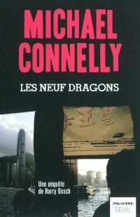 Les neuf dragons : une enquête de Harry Bosch
