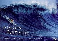Passion bodysurf : le corps et la vague