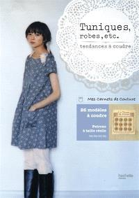 Tuniques, robes, etc. : tendances à coudre : 26 modèles à coudre, patrons à taille réelle en 36-38-40-42