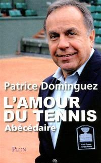 L'amour du tennis : abécédaire