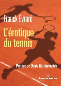 L'érotique du tennis