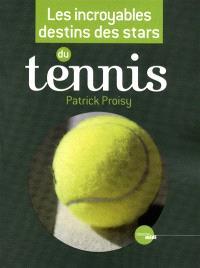 Les incroyables destins des stars du tennis