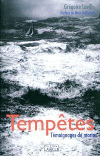 Tempêtes : témoignages de marins