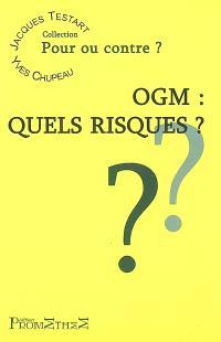OGM : quels risques ?