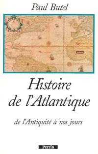 Histoire de l'Atlantique : de l'Antiquité à nos jours