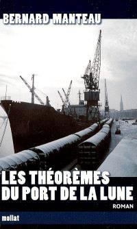 Les théorèmes du port de la lune