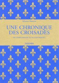 Les passages d'outremer : une chronique des croisades
